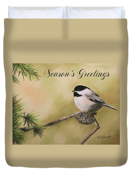 Season's Greetings Chickadee Duvet Cover