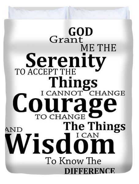Serenity Prayer 6 - Simple Black And White Duvet Cover by Sharon Cummings