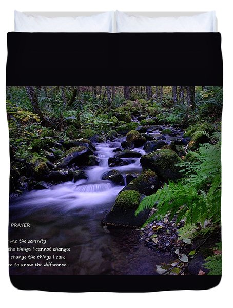 Serenity Prayer  Duvet Cover by Jeff Swan