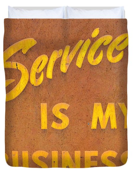 Service Is My Business Duvet Cover