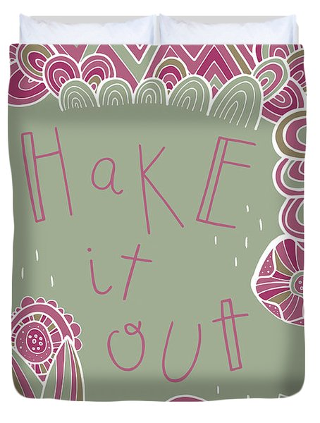 Shake It Out Duvet Cover