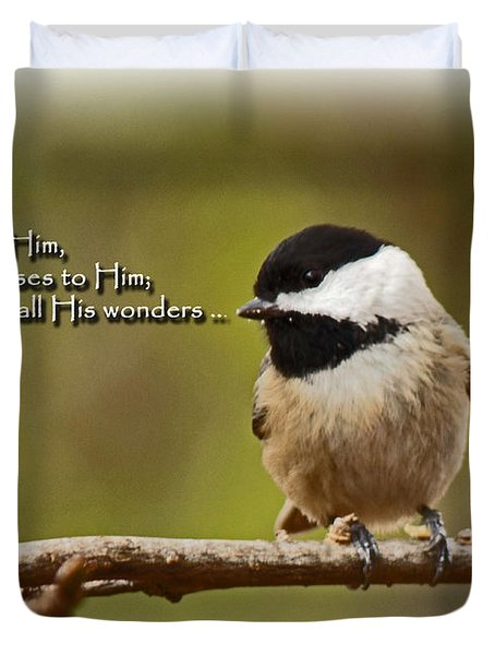 Sing To Him Duvet Cover