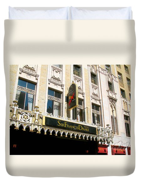 Sir Francis Drake Hotel Duvet Cover by Connie Fox