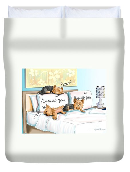 Sleeps With Yorkies Duvet Cover