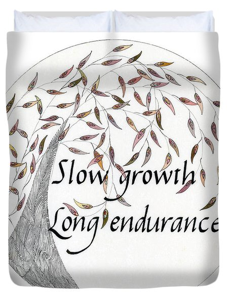 Duvet Cover featuring the drawing Slow Growth. Long Endurance. by Dianne Levy