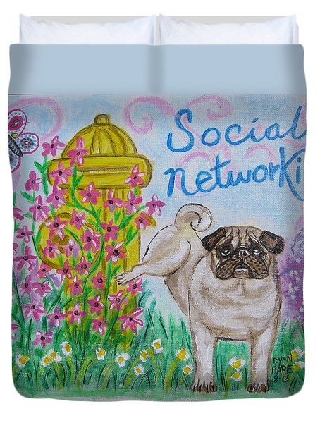 Social Networking Pug Duvet Cover