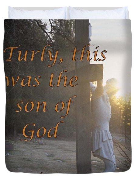 Son Of God Duvet Cover by Sharon Elliott
