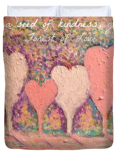 Sow A Seed Of Kindness Greeting Card Duvet Cover