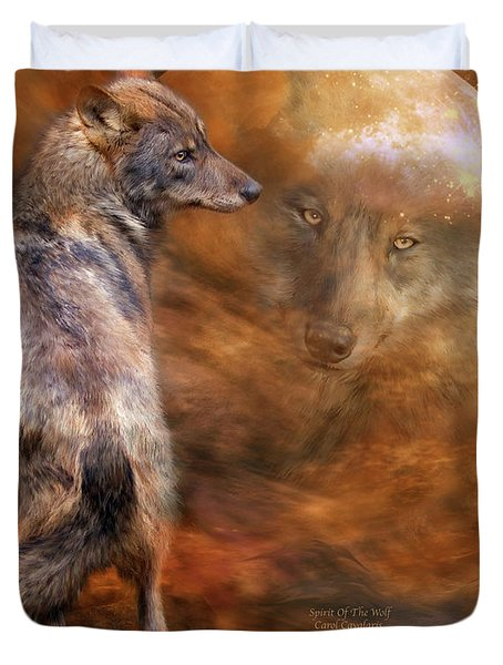 Spirit Of The Wolf Duvet Cover by Carol Cavalaris