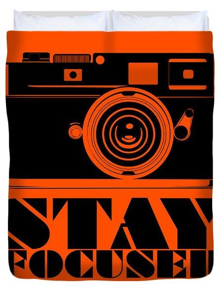 Stay Focused Poster Duvet Cover