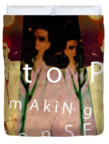 Stop Making Sense Duvet Cover