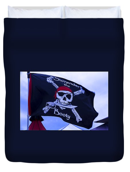 Surrender The Booty Pirate Flag Duvet Cover by Garry Gay