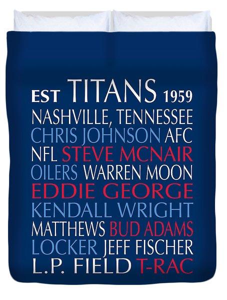 Tennessee Titans Duvet Cover by Jaime Friedman