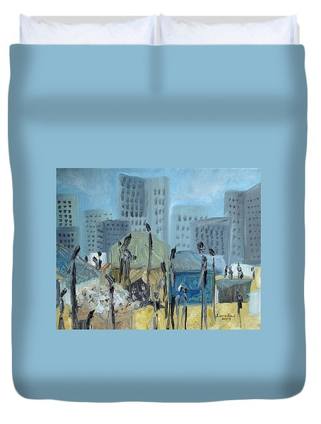 Duvet Cover featuring the painting Tent City Homeless by Judith Rhue