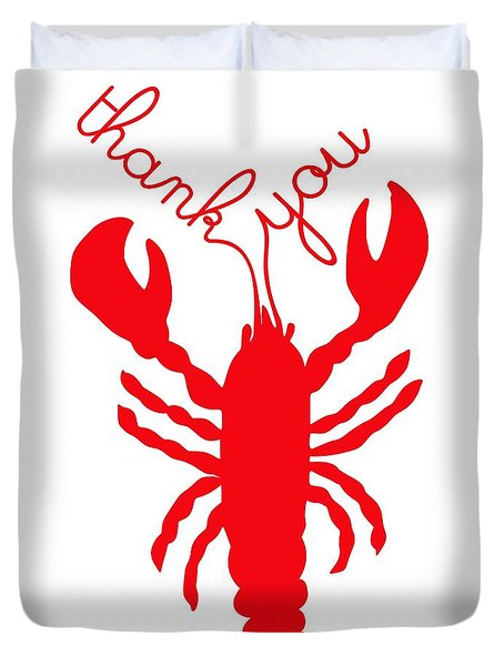 Thank You Lobster With Feelers Duvet Cover by Julie Knapp