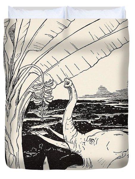 The Elephant's Child Going To Pull Bananas Off A Banana-tree Duvet Cover by Joseph Rudyard Kipling