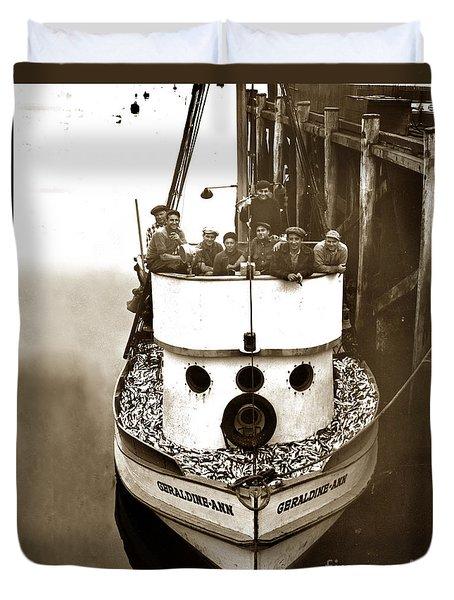 The Happy Crew Of The Fishing Boat  Geraldine- Ann Monterey California 1939 Duvet Cover