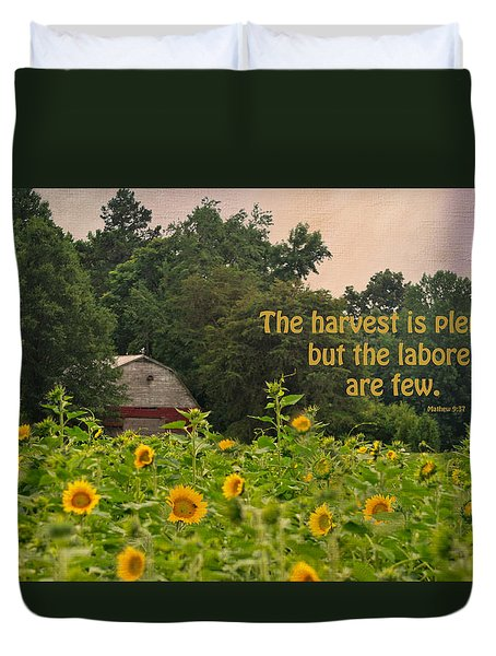 The Harvest Is Plentiful Duvet Cover by Sandi OReilly