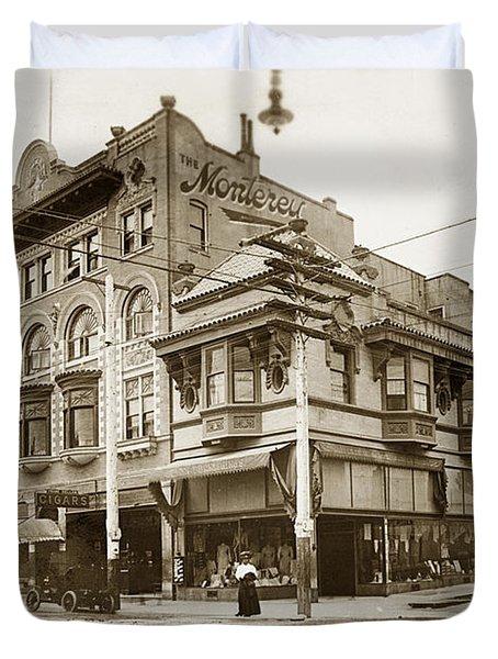 The Monterey Hotel 1904 The Goldstine Block Building 1906 Photo  Duvet Cover