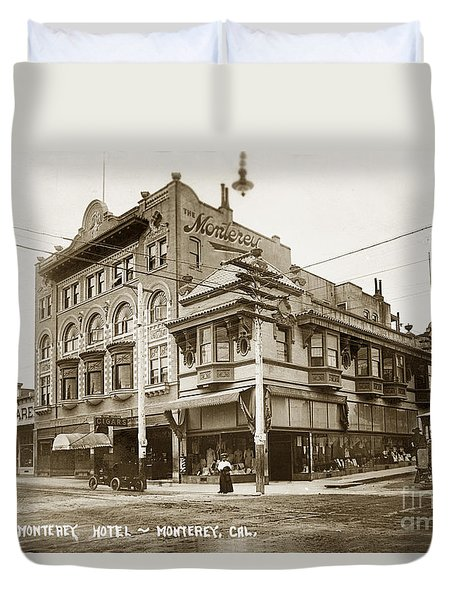 The Monterey Hotel 1904 The Goldstine Block Building 1906 Photo  Duvet Cover