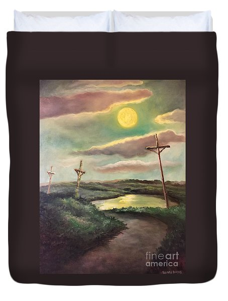 Duvet Cover featuring the painting The Moon With Three Crosses by Randol Burns