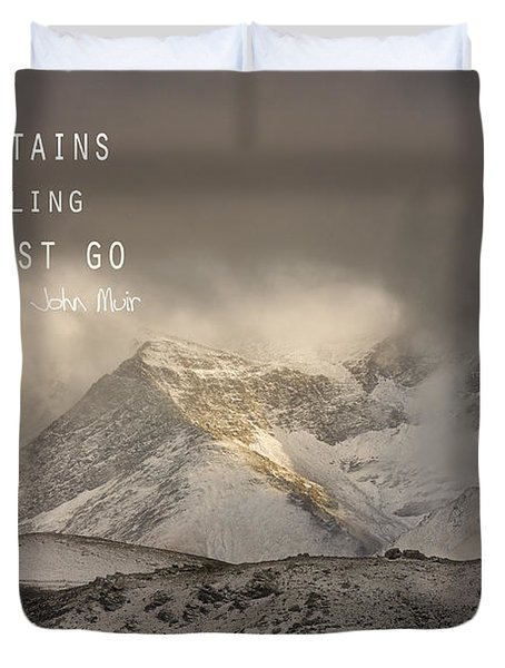 The Mountains Are Calling And I Must Go  John Muir Vintage Duvet Cover by Guido Montanes Castillo