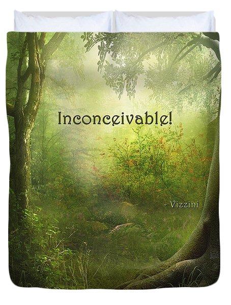The Princess Bride - Inconceivable Duvet Cover