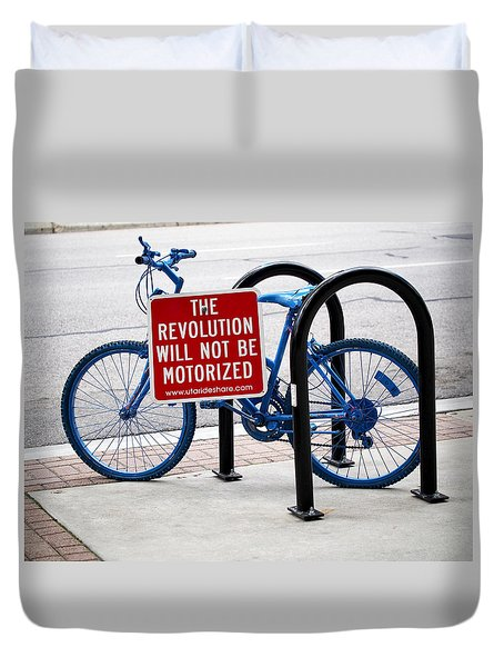 The Revolution Will Not Be Motorized Duvet Cover