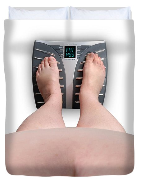 The Scale Says Series Fat Ass Duvet Cover