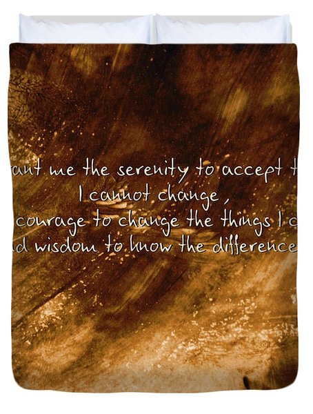The Serenity Prayer 1 Duvet Cover by Andrea Anderegg
