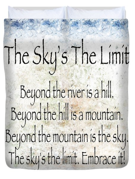 The Skys The Limit - Blue - Poem - Inspirational Duvet Cover