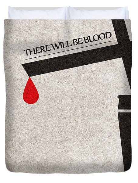 There Will Be Blood Duvet Cover
