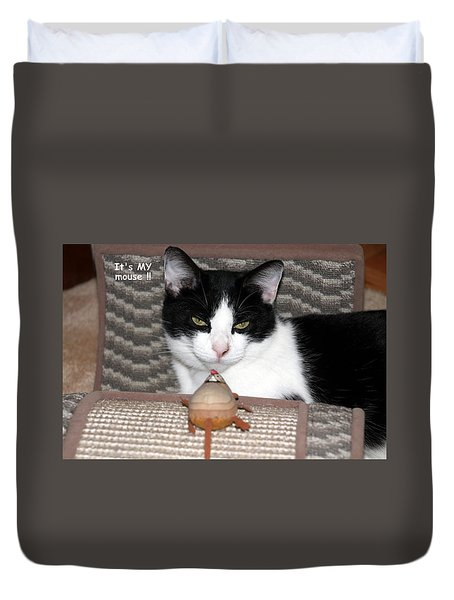 Duvet Cover featuring the photograph This Is My Mouse by Laurel Talabere