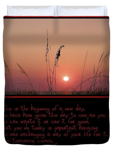 This Is The Beginning Of A New Day Duvet Cover by Bill Cannon