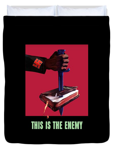 This Is The Enemy Duvet Cover by War Is Hell Store