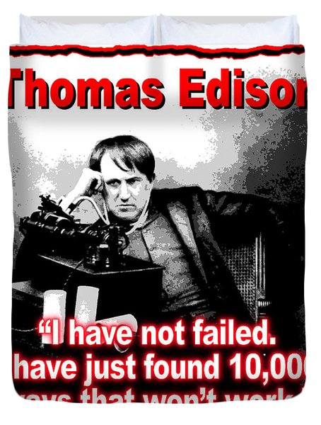 Thomas Edison On Failure Duvet Cover