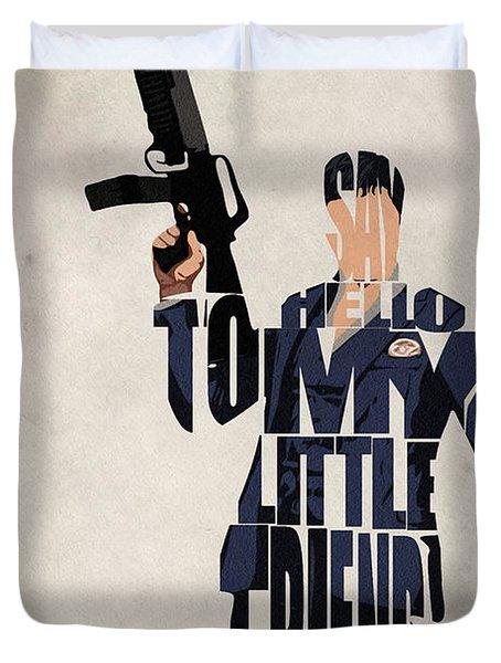 Tony Montana - Al Pacino Duvet Cover by Inspirowl Design