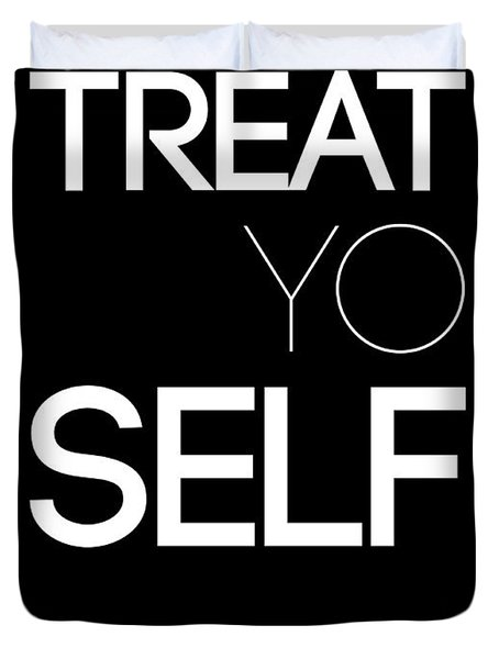 Treat Yo Self Poster 1 Duvet Cover