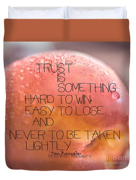 Trust Is Something Duvet Cover by Vicki Ferrari