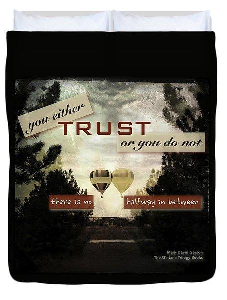 Trust Duvet Cover by Mark David Gerson