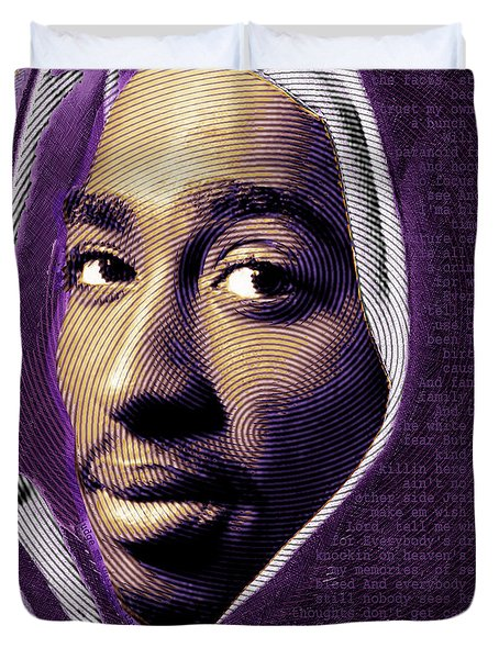 Tupac Shakur And Lyrics Duvet Cover