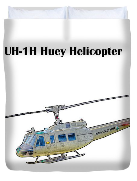 Uh-ih Huey Helicopter Duvet Cover