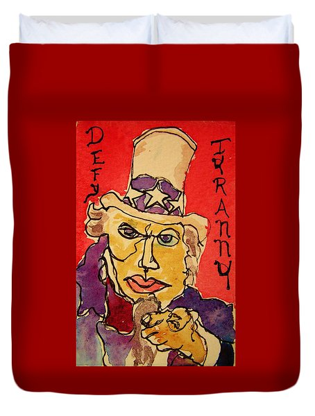 Duvet Cover featuring the painting Uncle Sam Defy Tyranny by Rand Swift