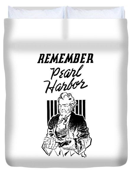 Uncle Sam - Remember Pearl Harbor  Duvet Cover by War Is Hell Store