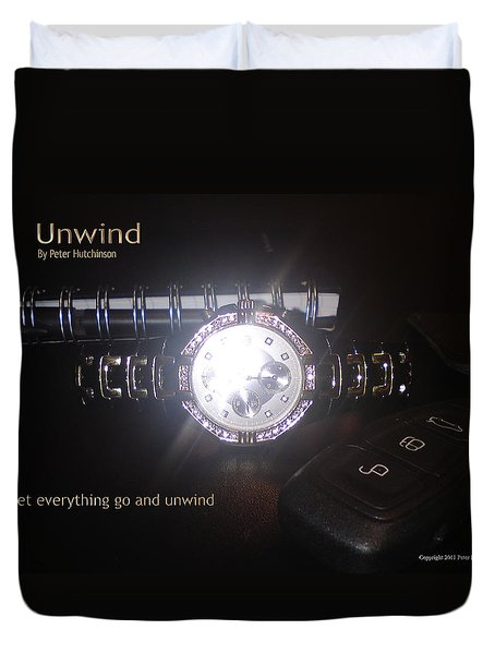 Unwind - Let Go Duvet Cover