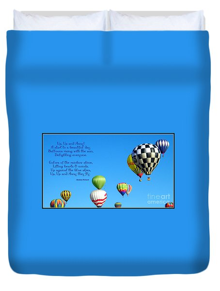Up Up And Away Poetry Photography Duvet Cover