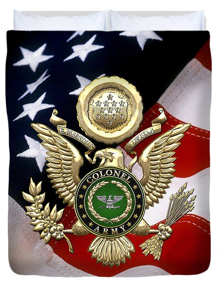 U. S. Army Colonel - C O L Rank Insignia Over Gold Great Seal Eagle And Flag Duvet Cover