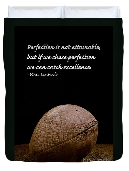 Vince Lombardi On Perfection Duvet Cover