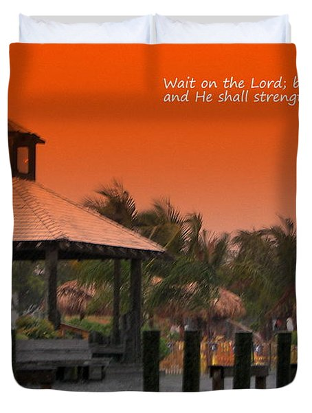 Wait On The Lord Duvet Cover