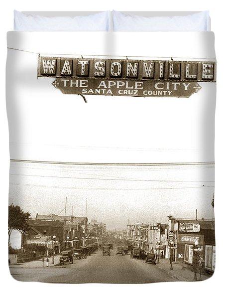 Watsonville California  The Apple City Circa 1926 Duvet Cover